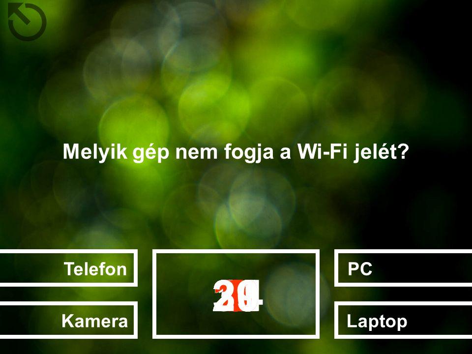 Melyik gép nem fogja a Wi-Fi jelét