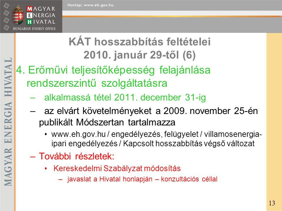 KÁT hosszabbítás feltételei 2010. január 29-től (6)