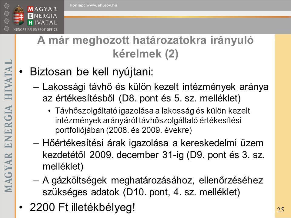 A már meghozott határozatokra irányuló kérelmek (2)