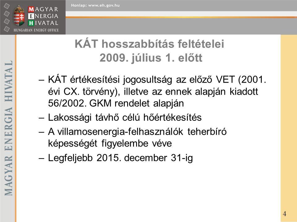 KÁT hosszabbítás feltételei 2009. július 1. előtt