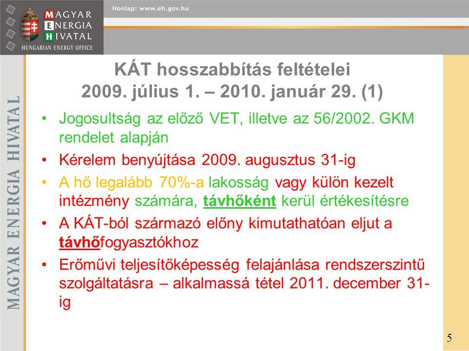 KÁT hosszabbítás feltételei 2009. július 1. – 2010. január 29. (1)