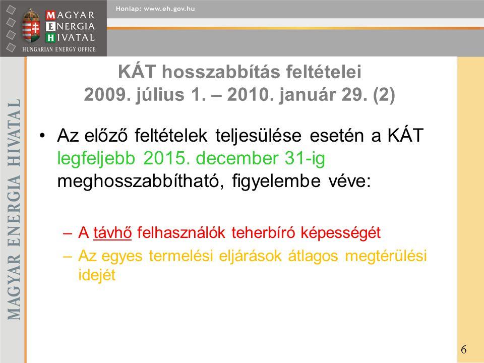 KÁT hosszabbítás feltételei 2009. július 1. – 2010. január 29. (2)