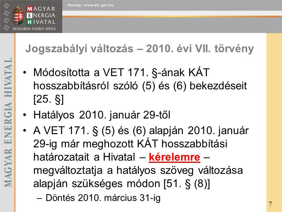 Jogszabályi változás – 2010. évi VII. törvény