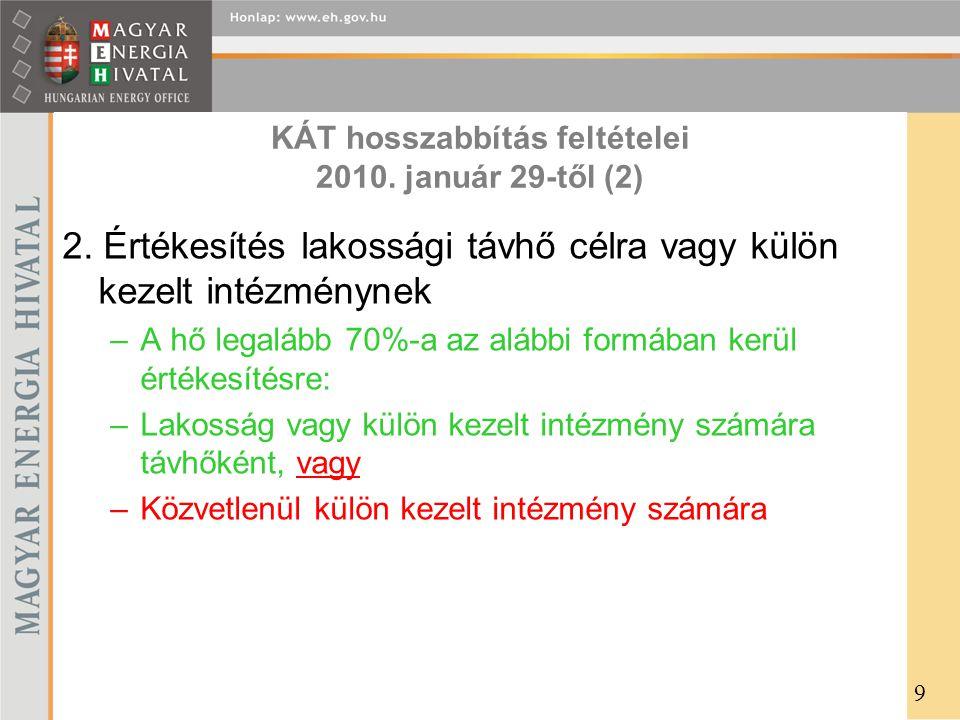 KÁT hosszabbítás feltételei 2010. január 29-től (2)