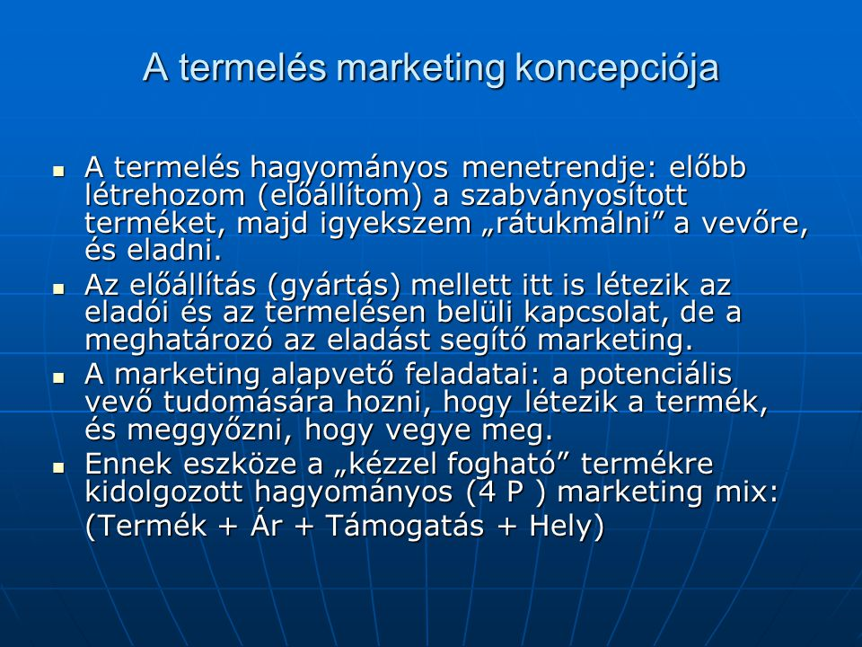 A termelés marketing koncepciója
