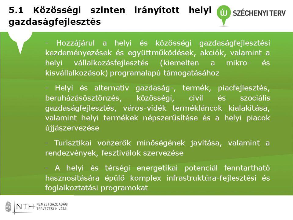 5.1 Közösségi szinten irányított helyi gazdaságfejlesztés