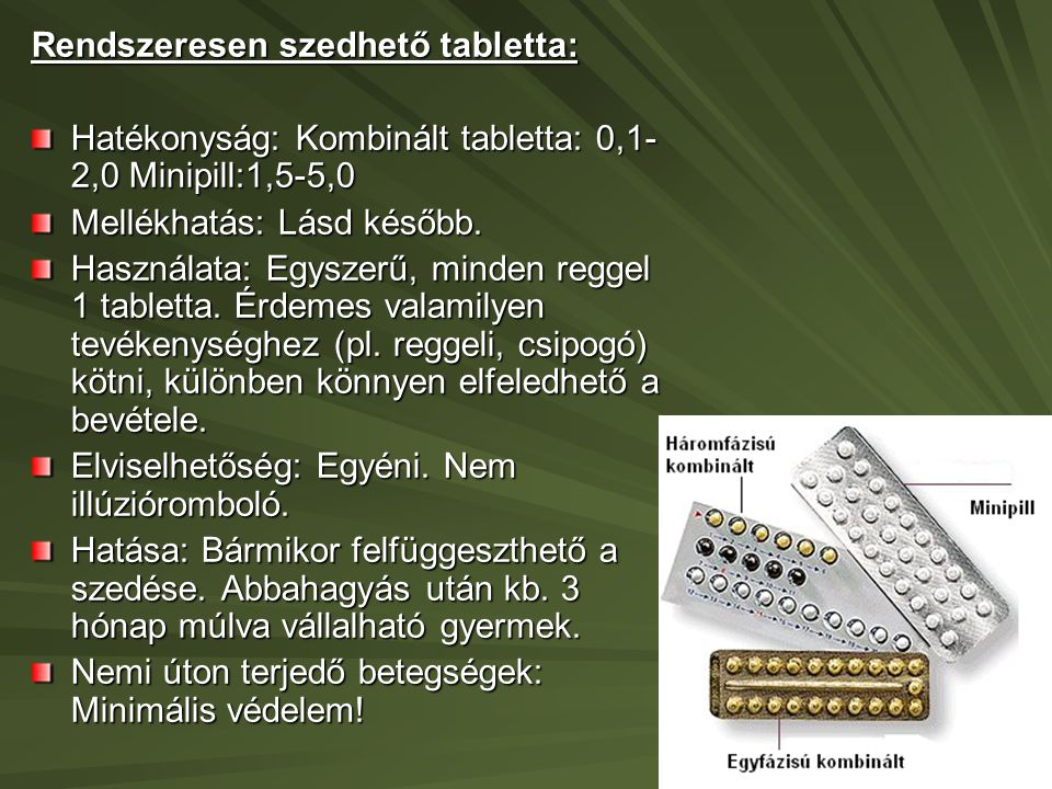 Rendszeresen szedhető tabletta: