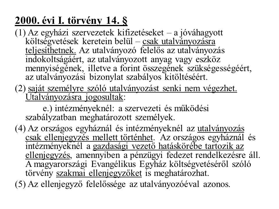 2000. évi I. törvény 14. §