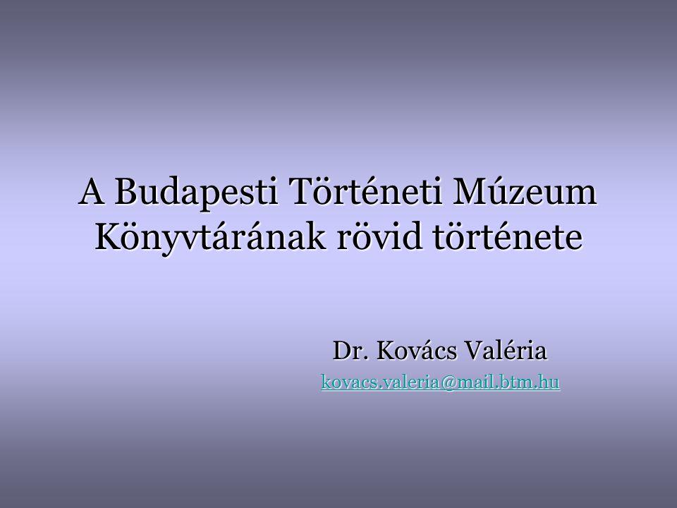 A Budapesti Történeti Múzeum Könyvtárának rövid története