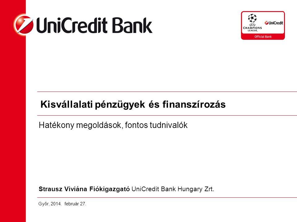 Strausz Viviána Fiókigazgató UniCredit Bank Hungary Zrt.
