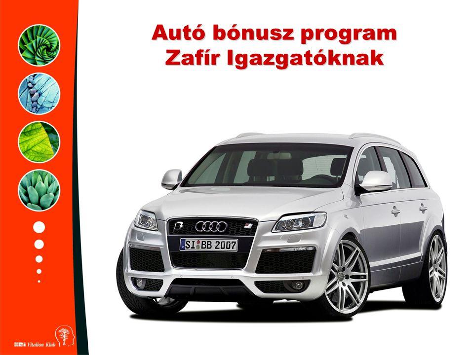 Autó bónusz program Zafír Igazgatóknak