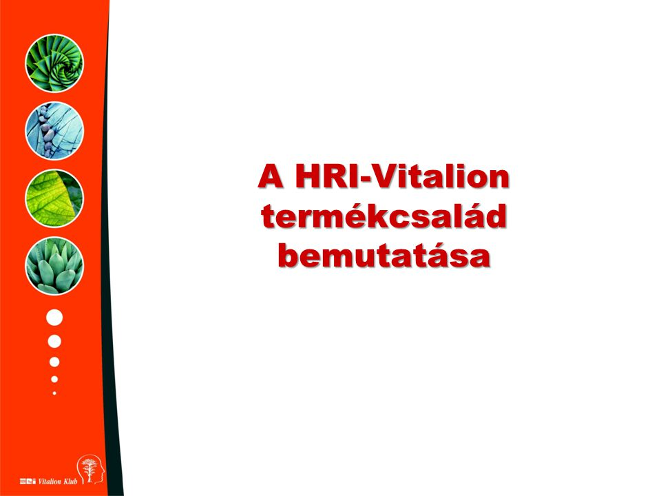 A HRI-Vitalion termékcsalád bemutatása