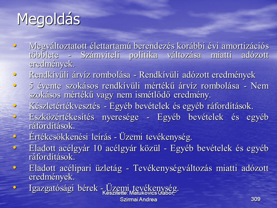 Készítette: Matukovics Gábor, Szirmai Andrea