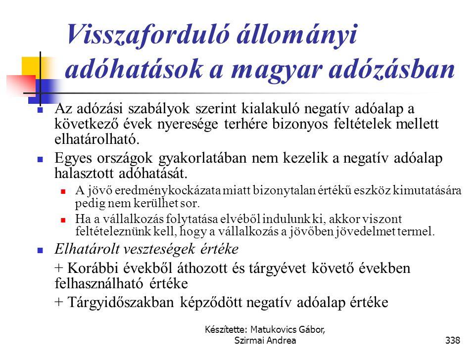 Visszaforduló állományi adóhatások a magyar adózásban