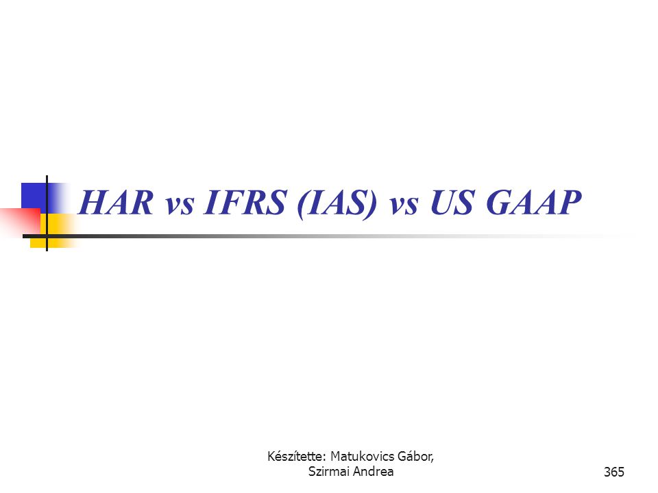 HAR vs IFRS (IAS) vs US GAAP