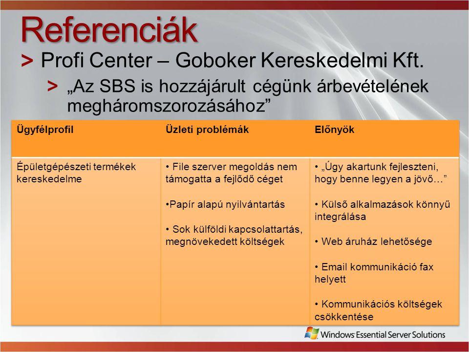 Referenciák Profi Center – Goboker Kereskedelmi Kft.
