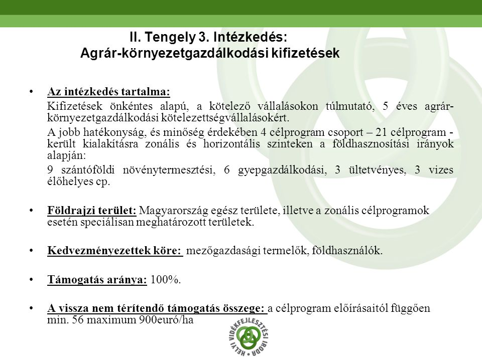 II. Tengely 3. Intézkedés: Agrár-környezetgazdálkodási kifizetések