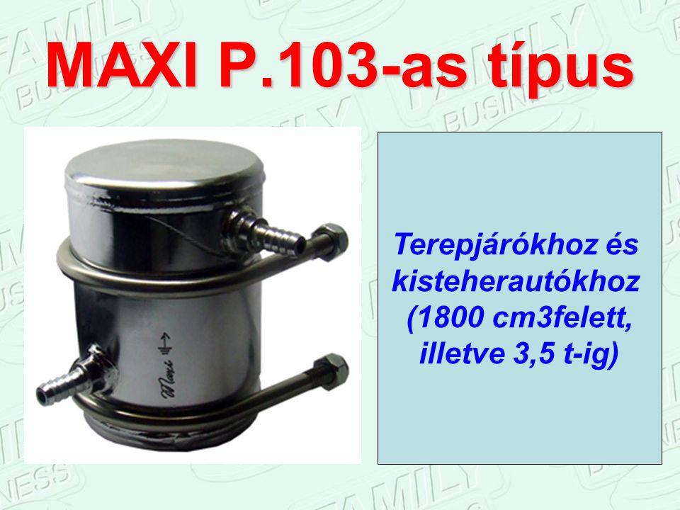 MAXI P.103-as típus Terepjárókhoz és kisteherautókhoz (1800 cm3felett,