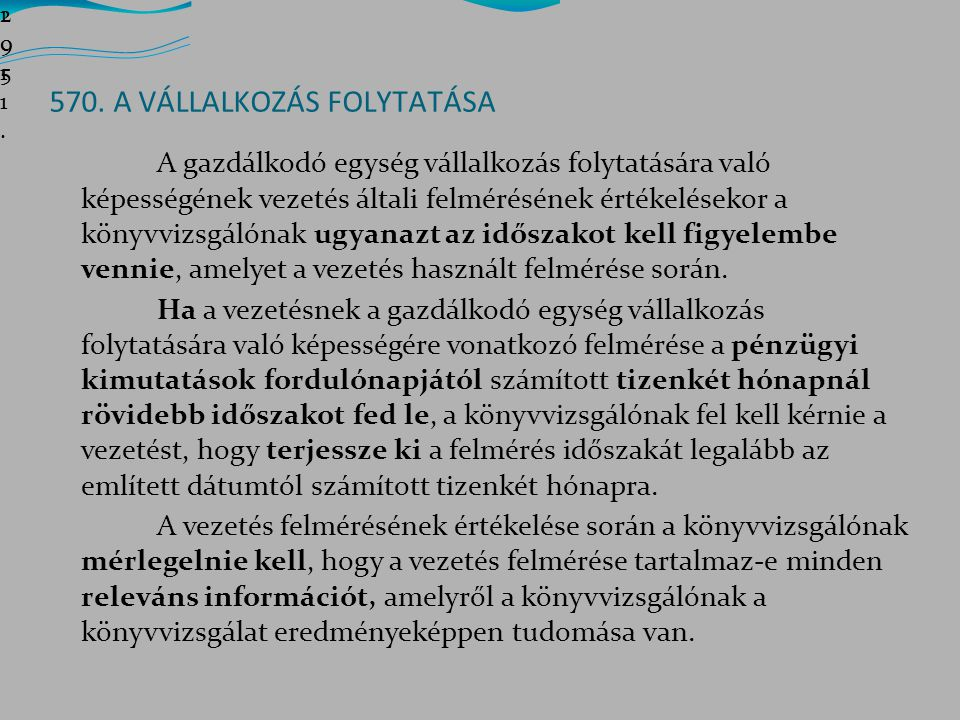 570. A VÁLLALKOZÁS FOLYTATÁSA