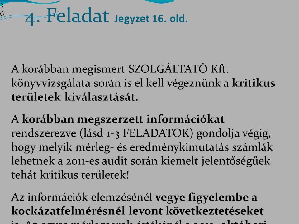 3636 4. Feladat Jegyzet 16. old.