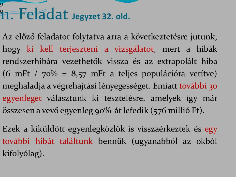 11. Feladat Jegyzet 32. old. 9999.