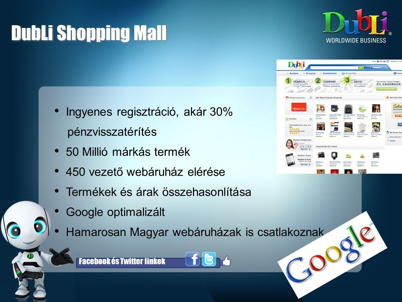 DubLi Shopping Mall Ingyenes regisztráció, akár 30% pénzvisszatérítés