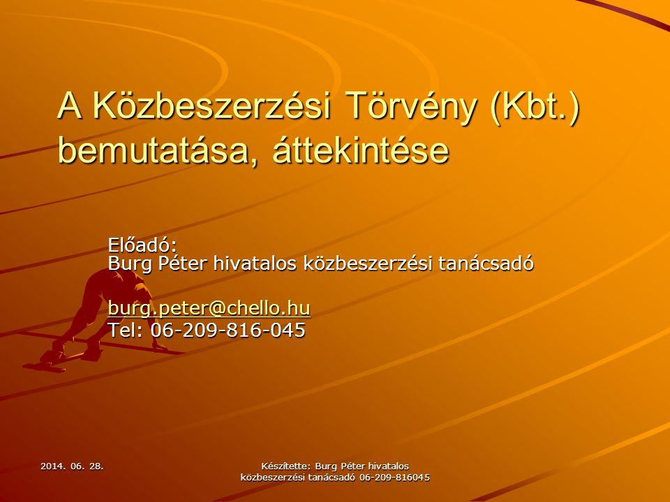 A Közbeszerzési Törvény (Kbt.) bemutatása, áttekintése