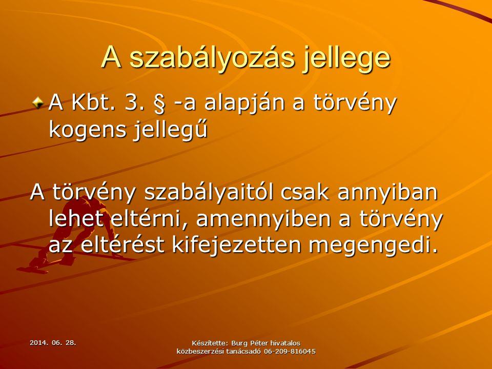 Készítette: Burg Péter hivatalos közbeszerzési tanácsadó 06-209-816045