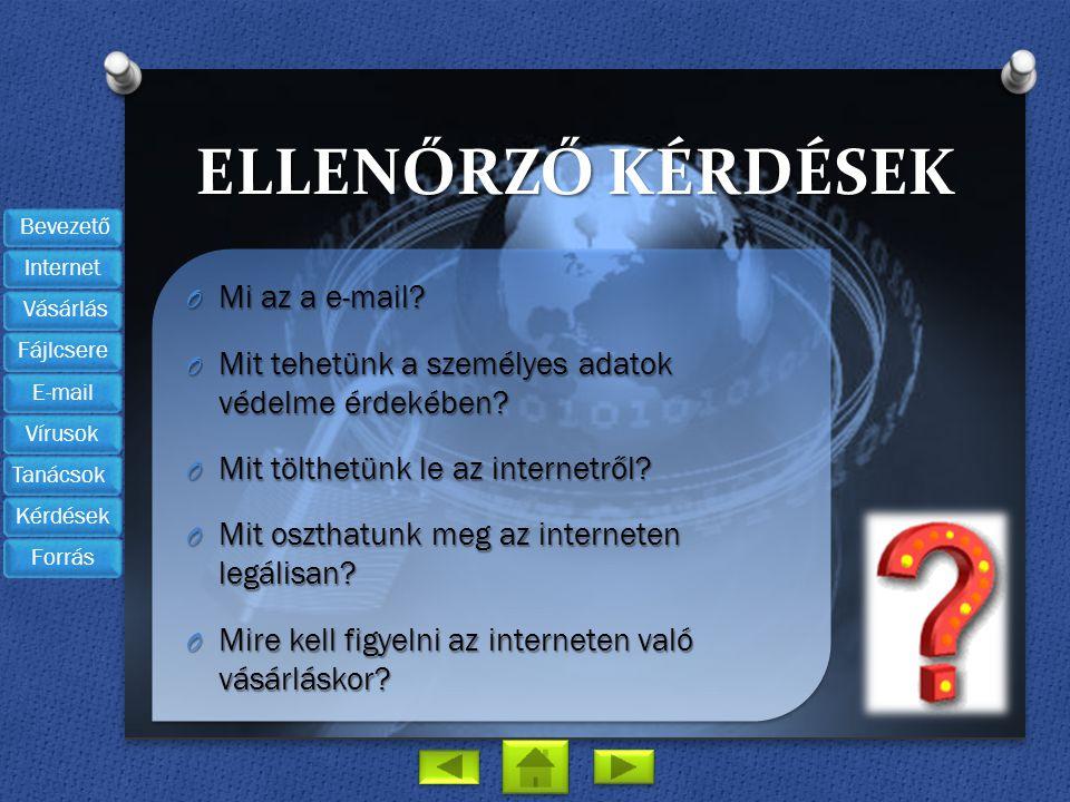Ellenőrző kérdések Mi az a e-mail
