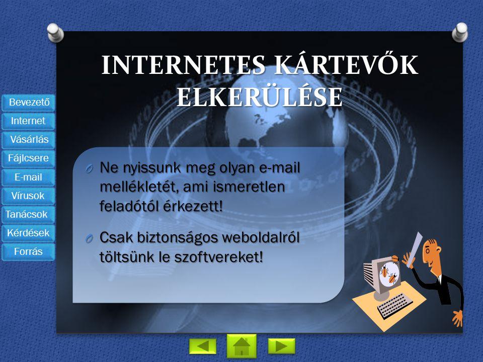 Internetes kártevők elkerülése