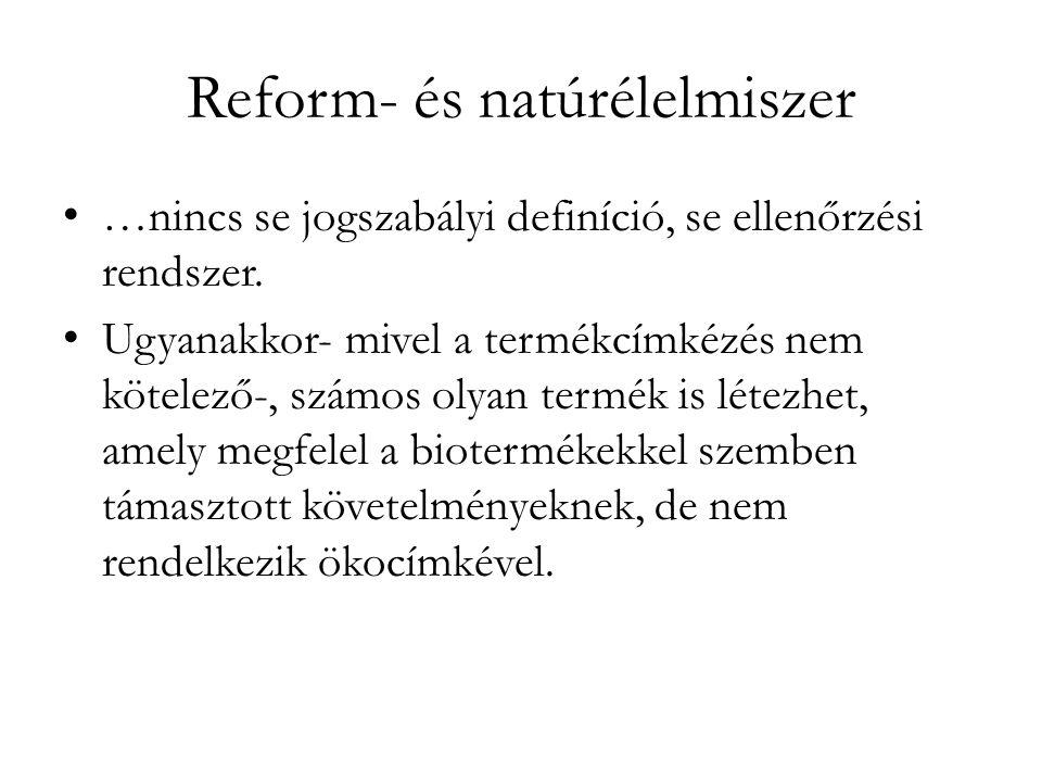 Reform- és natúrélelmiszer