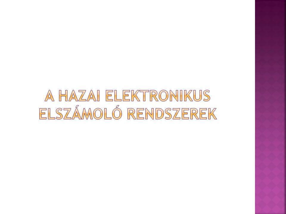 A hazai elektronikus elszámoló rendszerek