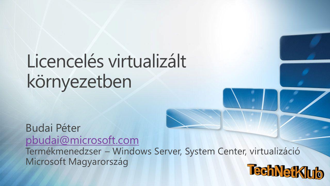 Licencelés virtualizált környezetben