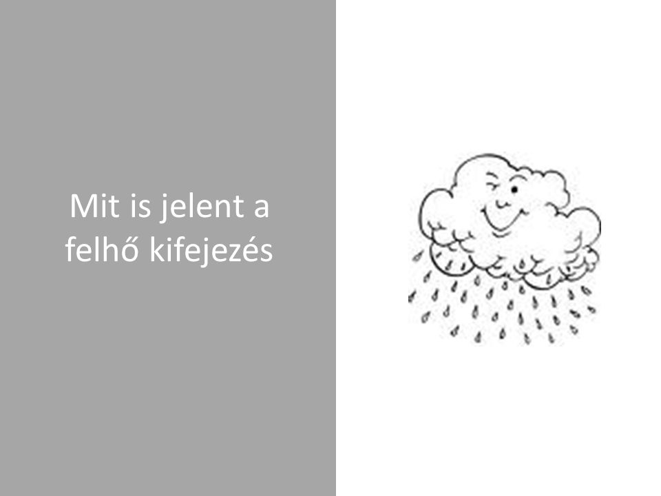 Mit is jelent a felhő kifejezés