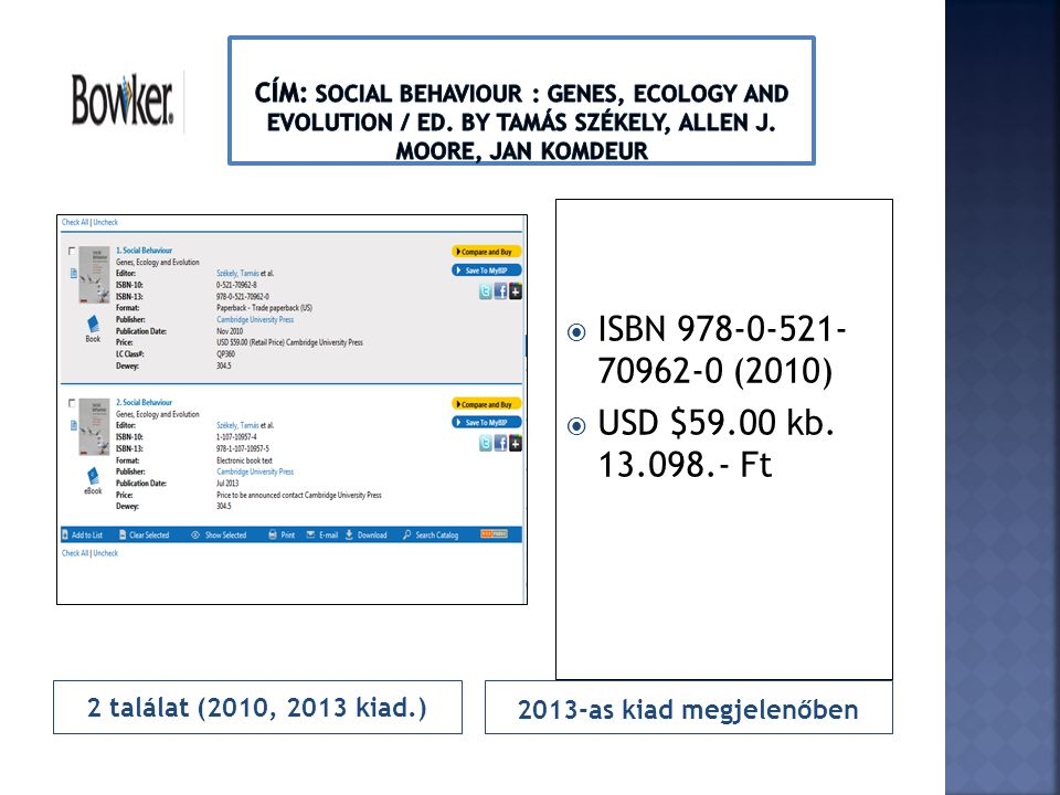 Cím: Social behaviour : genes, ecology and evolution / ed