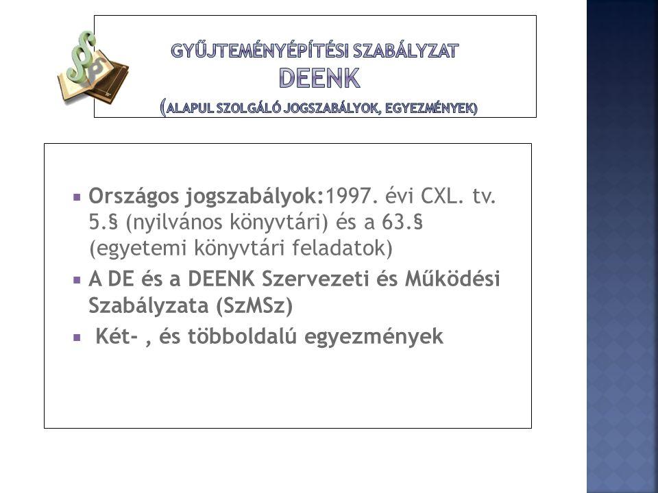 A DE és a DEENK Szervezeti és Működési Szabályzata (SzMSz)