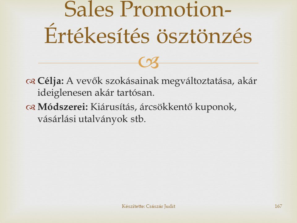 Sales Promotion- Értékesítés ösztönzés