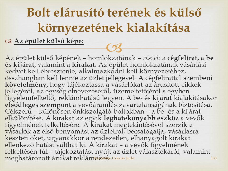 Bolt elárusító terének és külső környezetének kialakítása