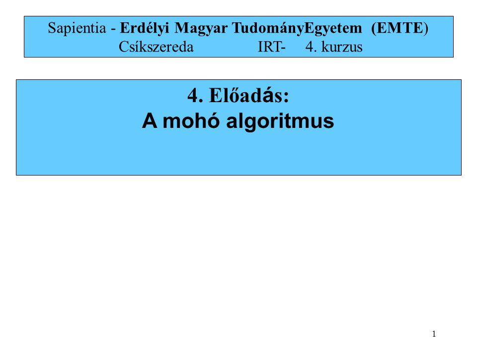 4. Előadás: A mohó algoritmus
