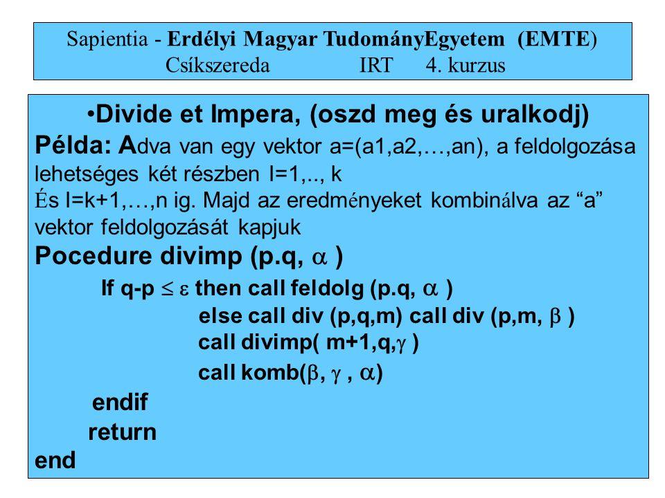 Divide et Impera, (oszd meg és uralkodj)