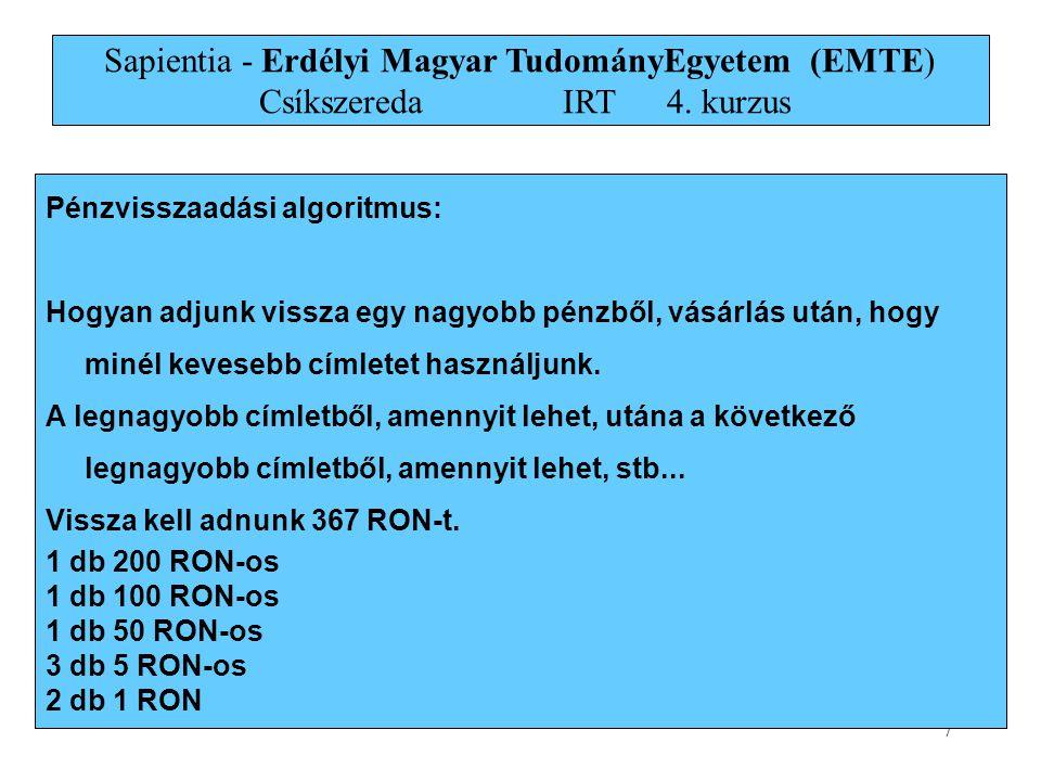 Sapientia - Erdélyi Magyar TudományEgyetem (EMTE) Csíkszereda. IRT. 4