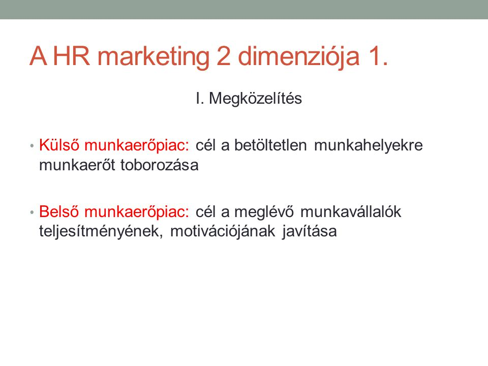 A HR marketing 2 dimenziója 1.