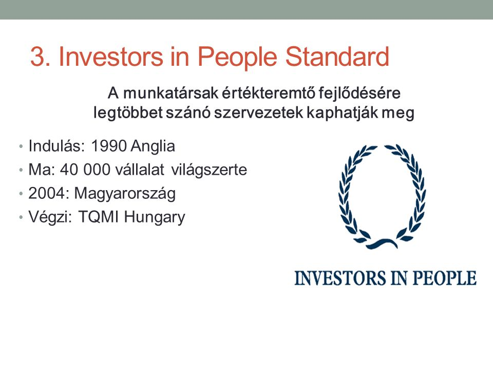 3. Investors in People Standard