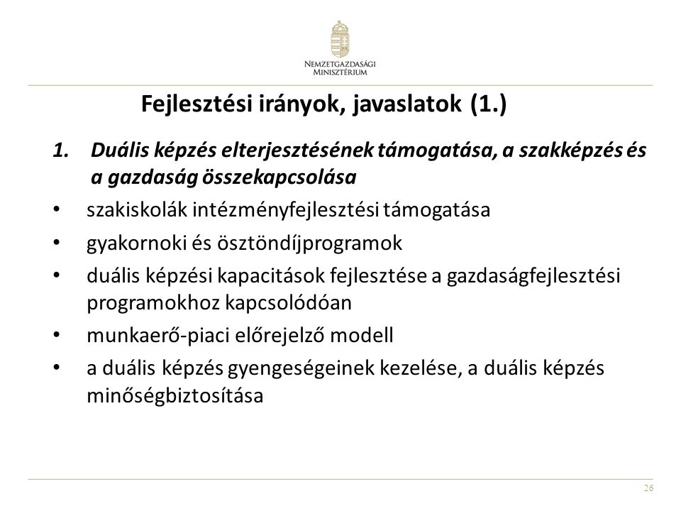 Fejlesztési irányok, javaslatok (1.)