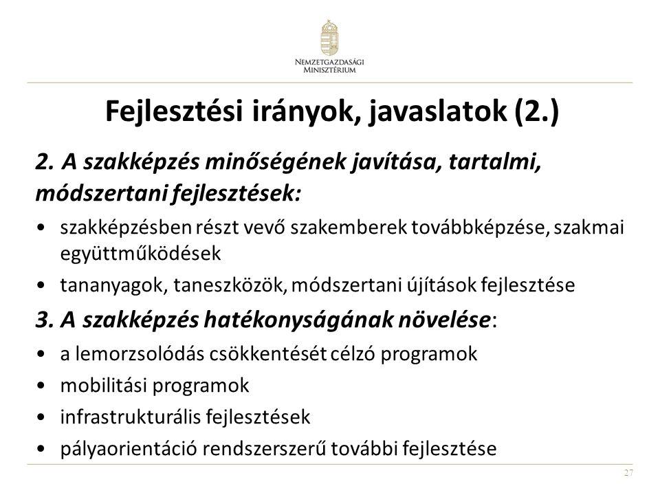 Fejlesztési irányok, javaslatok (2.)