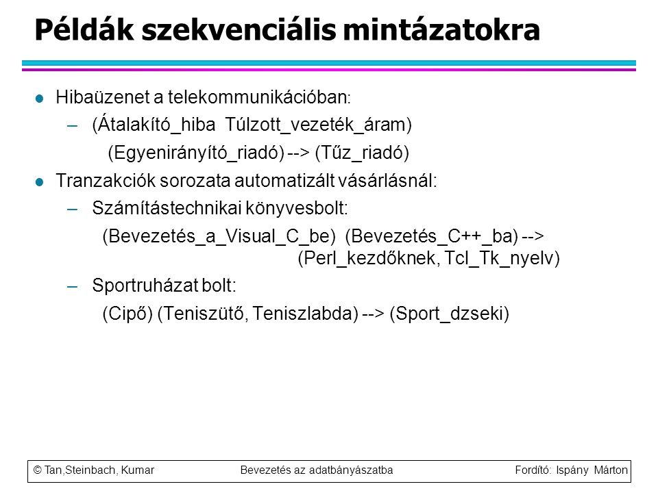 Példák szekvenciális mintázatokra