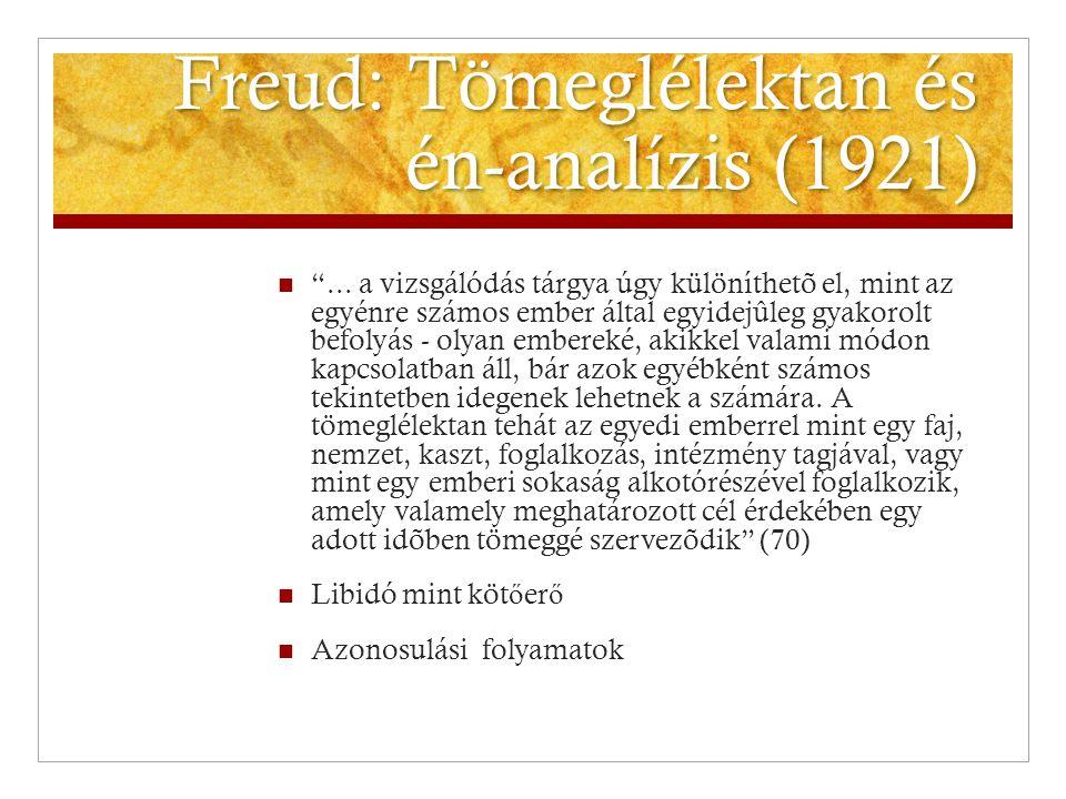 Freud: Tömeglélektan és én-analízis (1921)