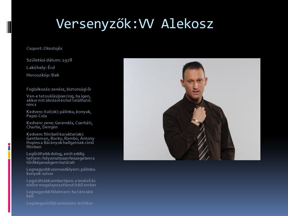Versenyzők:VV Alekosz