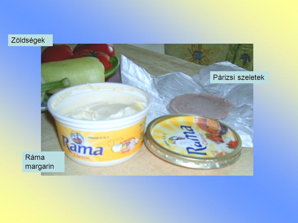 Zöldségek Párizsi szeletek Ráma margarin