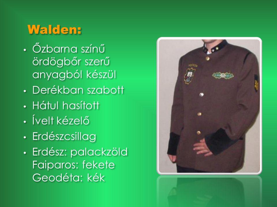 Walden: Őzbarna színű ördögbőr szerű anyagból készül Derékban szabott